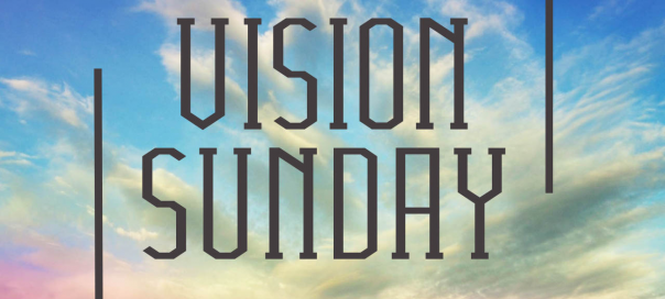 """Vision Sunday: Defining Success"""