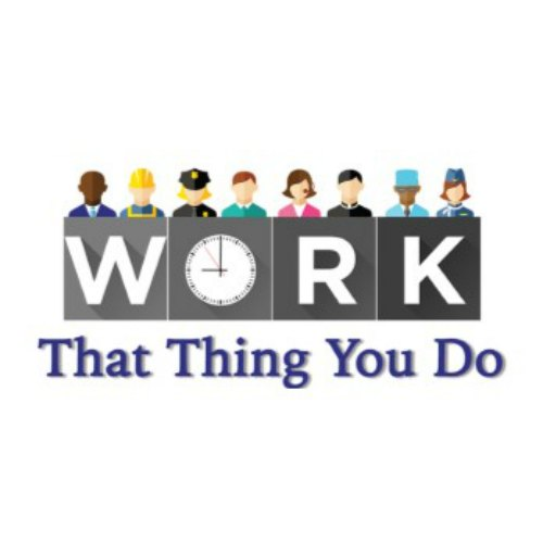 Work: That Thing You Do: Sermon Series Oct 2016