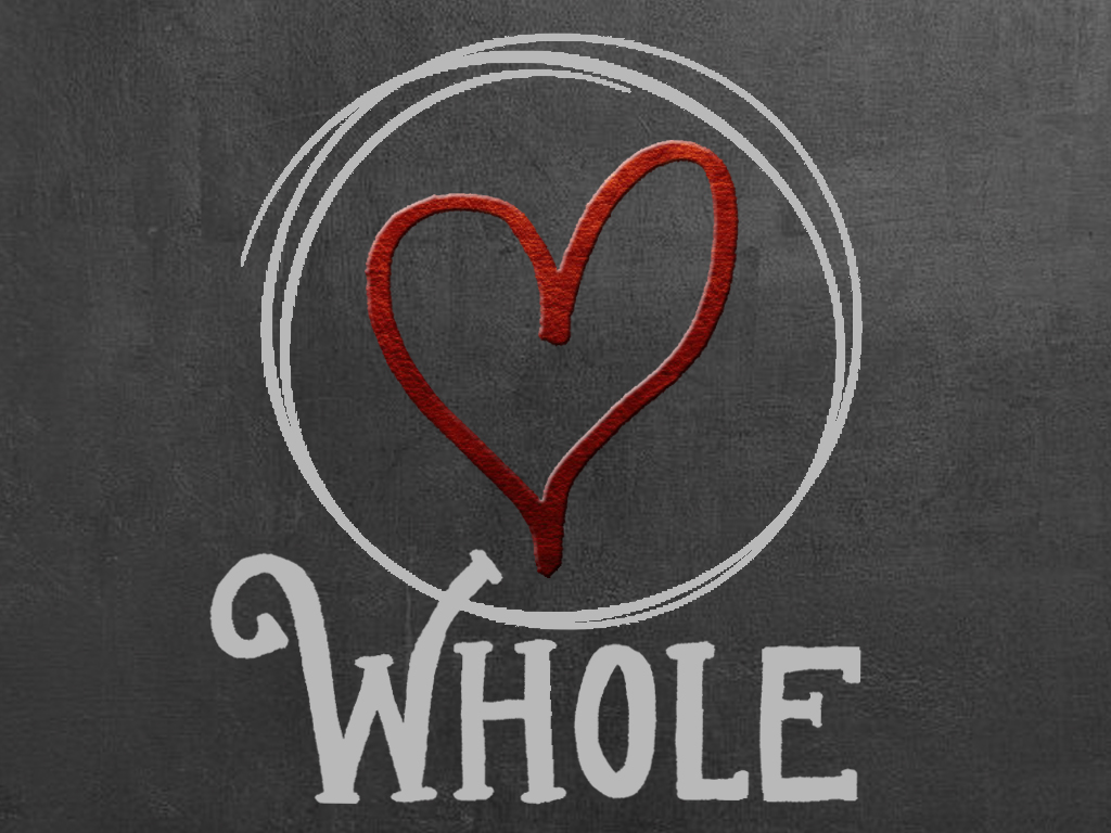 """Wholehearted"""" Sermon Series, April-June 2018   ClearView"""