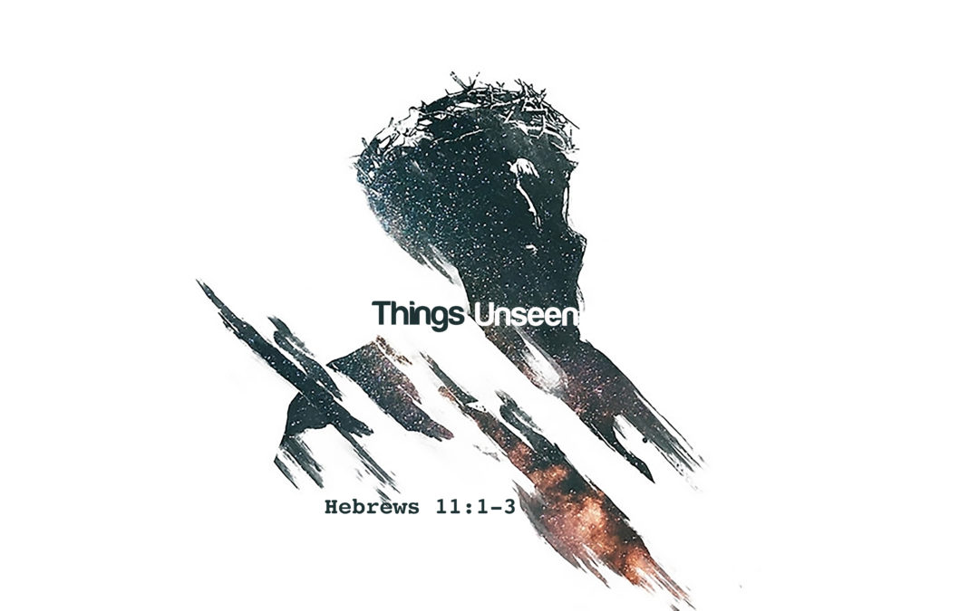 """""""Things Unseen"""" June-July 2019"""