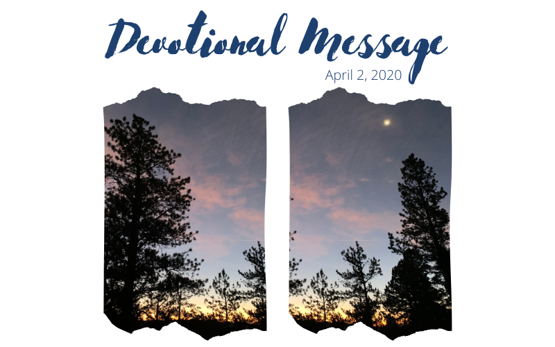 Devotional Message – April 2, 2020