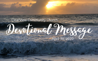 Devotional Message – April 30, 2020