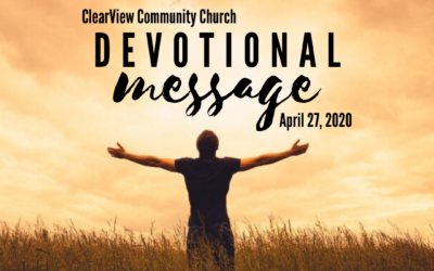 Devotional Message – April 27, 2020