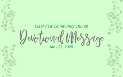 Devotional Message – May 22, 2020