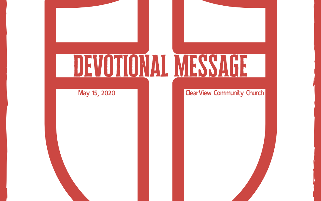 Devotional Message – May 15, 2020