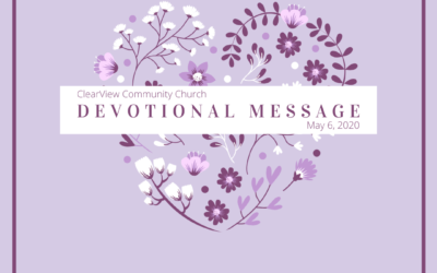 Devotional Message – May 6, 2020