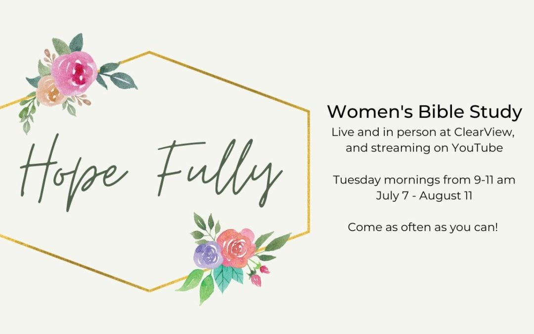 Hope Fully – Women's Bible Study