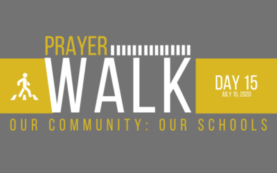 PRAYER WALK – DAY 15