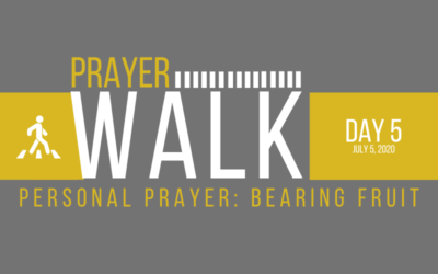 PRAYER WALK – DAY 5