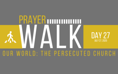 PRAYER WALK – DAY 27