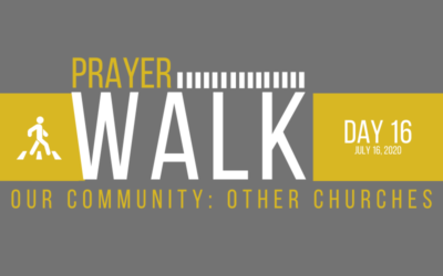 PRAYER WALK – DAY 16