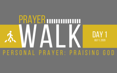 PRAYER WALK – DAY 1
