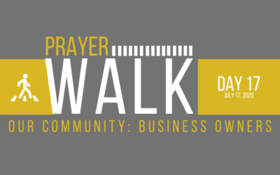 PRAYER WALK – DAY 17