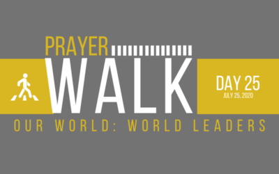 PRAYER WALK – DAY 25