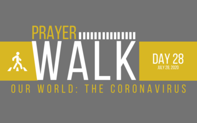 PRAYER WALK – DAY 28