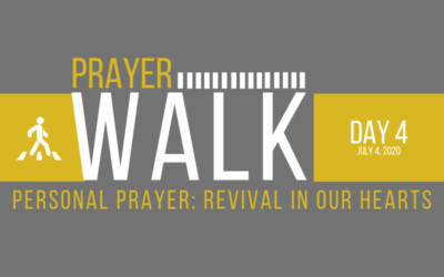 PRAYER WALK – DAY 4