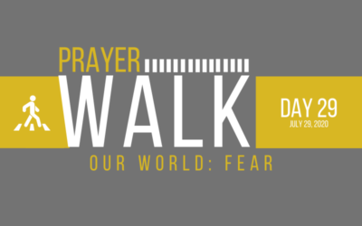PRAYER WALK – DAY 29