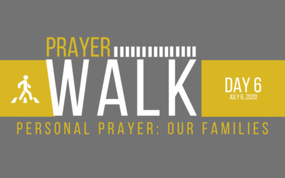 PRAYER WALK – DAY 6