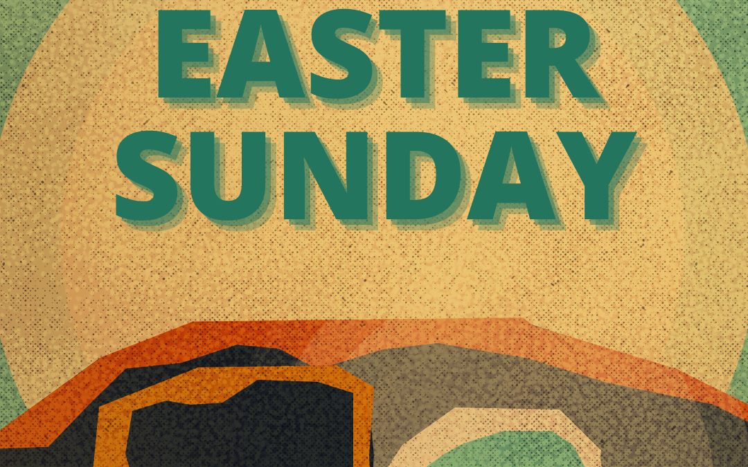 Easter Sunday – Pastor Zach – 04.04.21